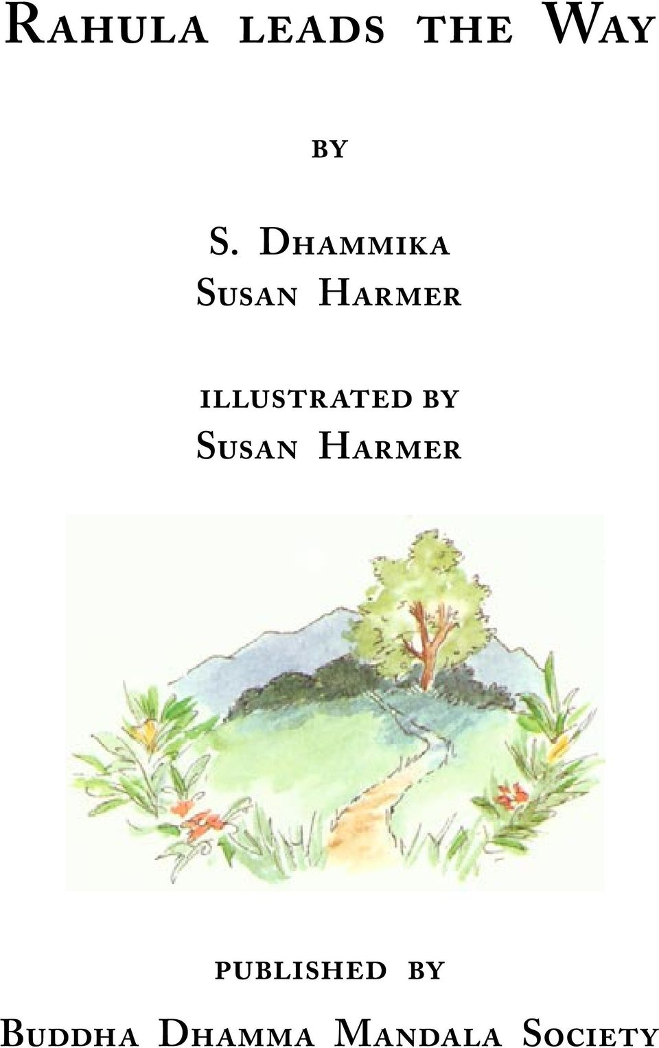 ILLUSTRATED BY SUSAN HARMER
