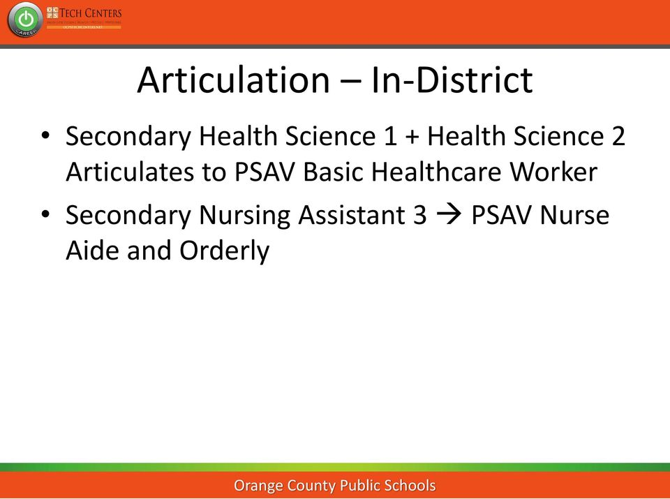 to PSAV Basic Healthcare Worker Secondary
