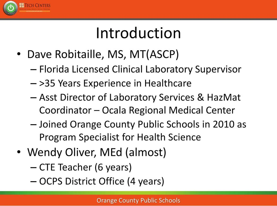 HazMat Coordinator Ocala Regional Medical Center Joined in 2010 as Program Specialist