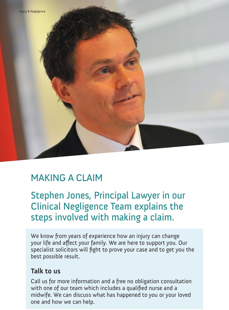 Our specialist solicitors will fight to prove your case and to get you the best possible result.