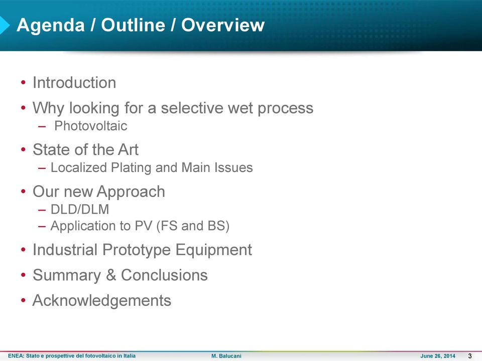 Plating and Main Issues Our new Approach DLD/DLM Application to PV
