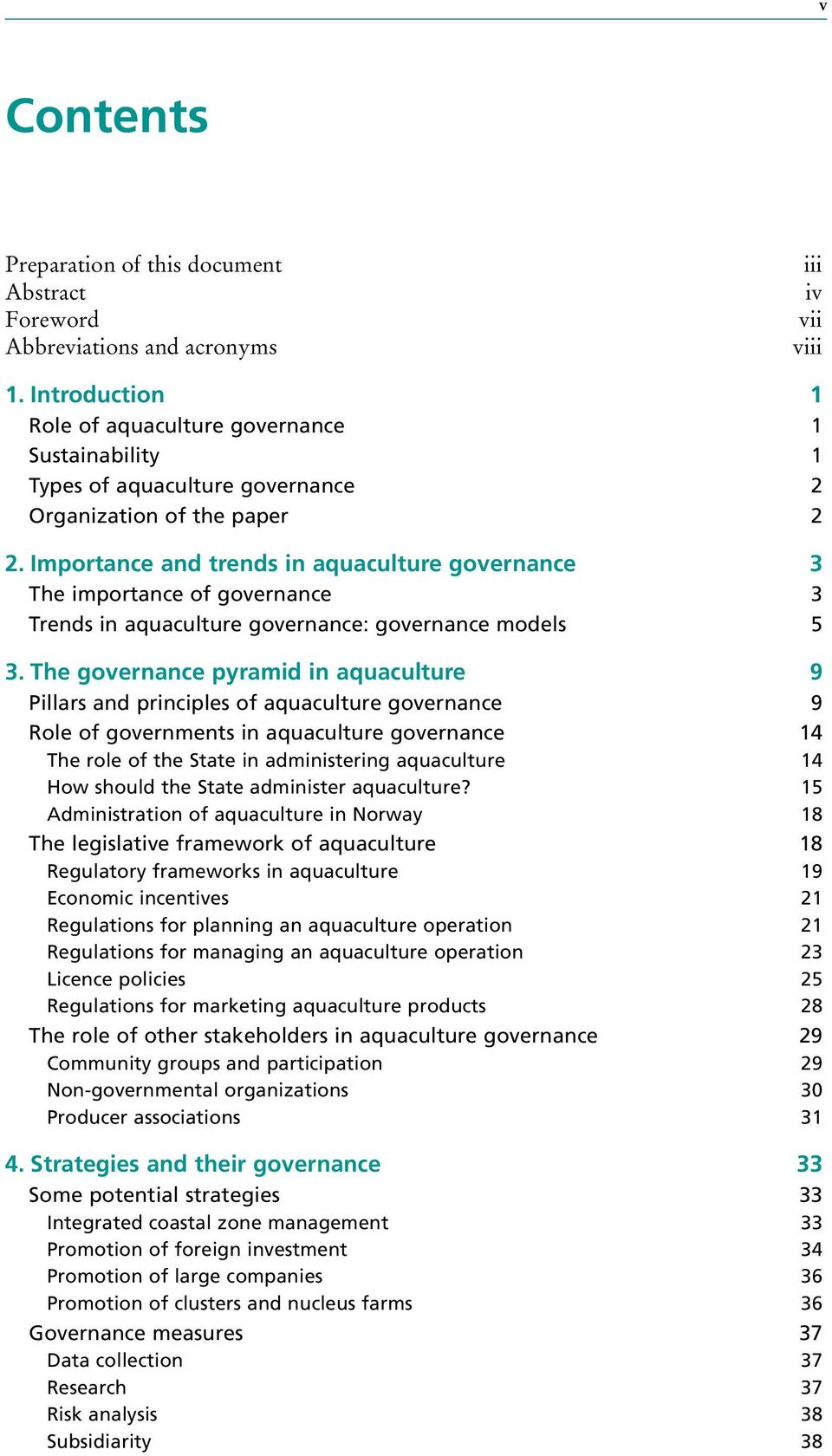 Importance and trends in aquaculture governance 3 The importance of governance 3 Trends in aquaculture governance: governance models 5 3.