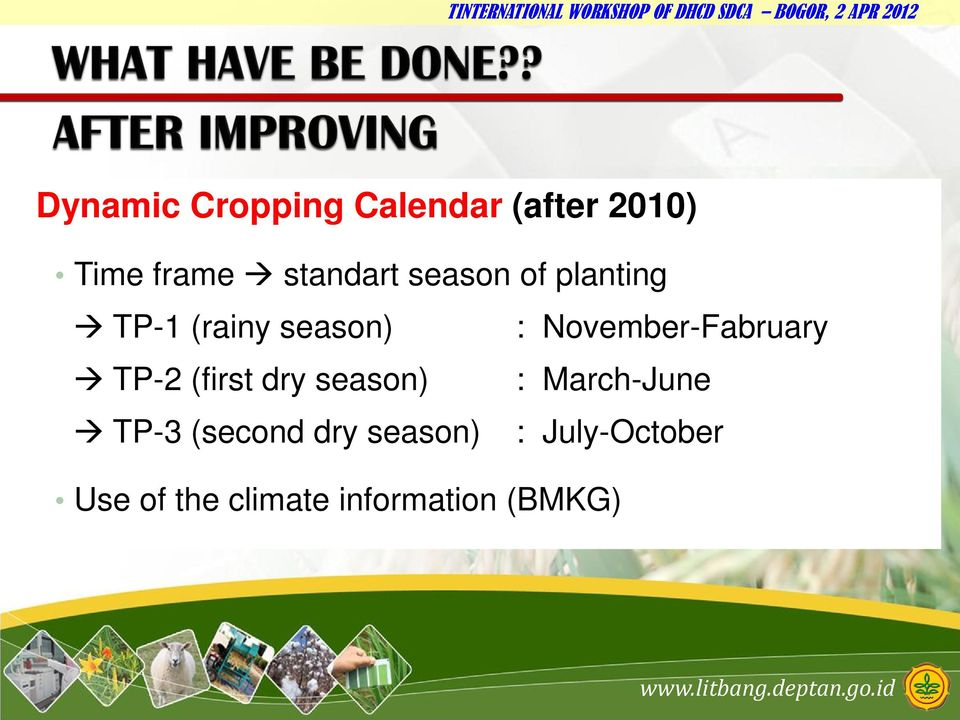 November-Fabruary TP-2 (first dry season) : March-June
