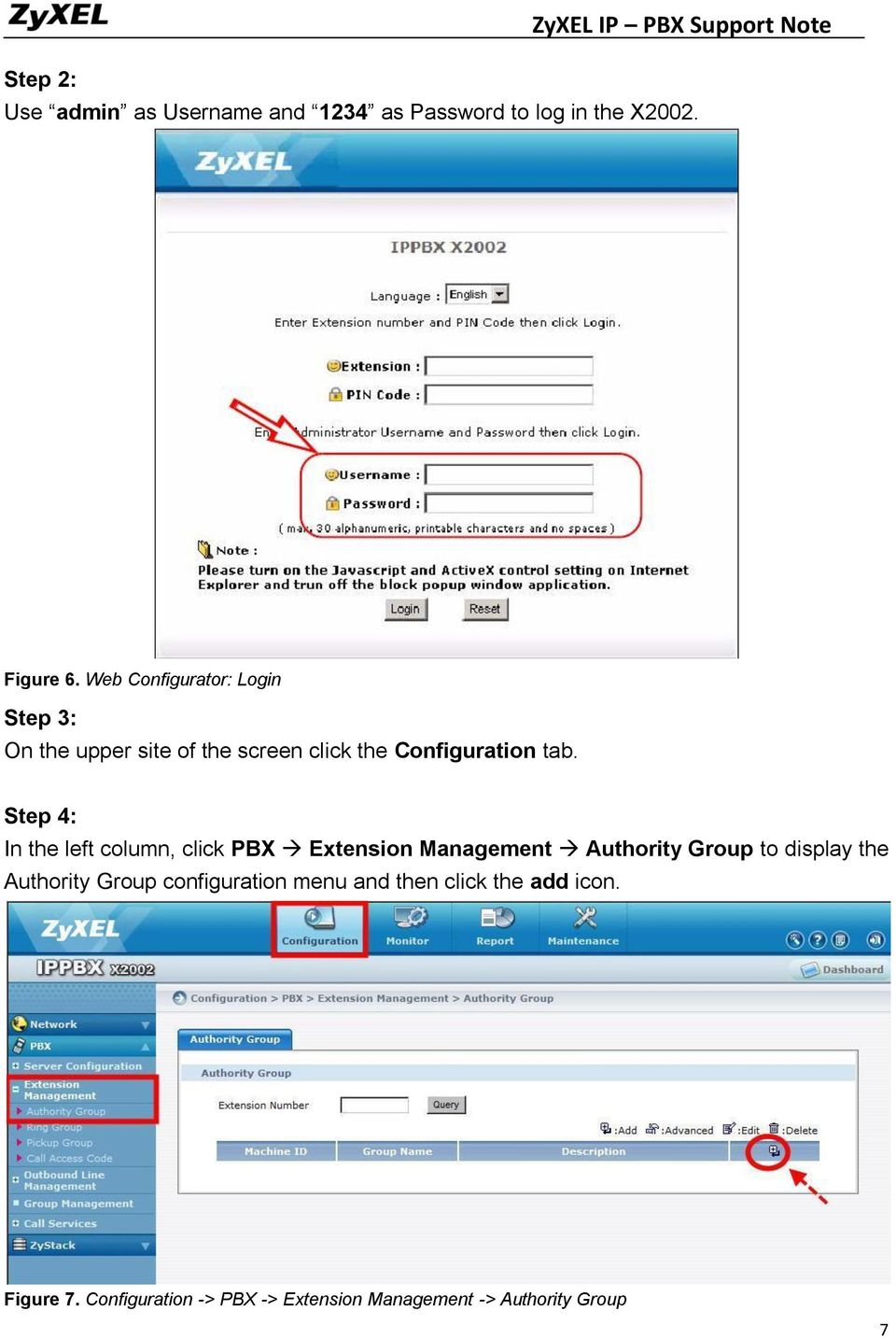 Step 4: In the left column, click PBX Extension Management Authority Group to display the Authority Group