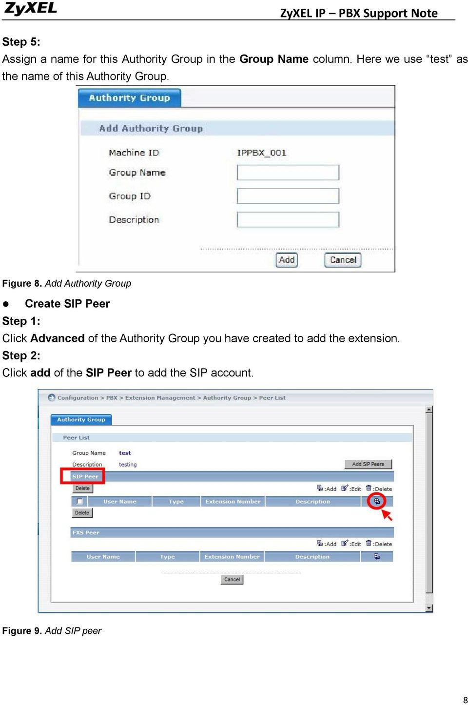 Add Authority Group Create SIP Peer Step 1: Click Advanced of the Authority Group