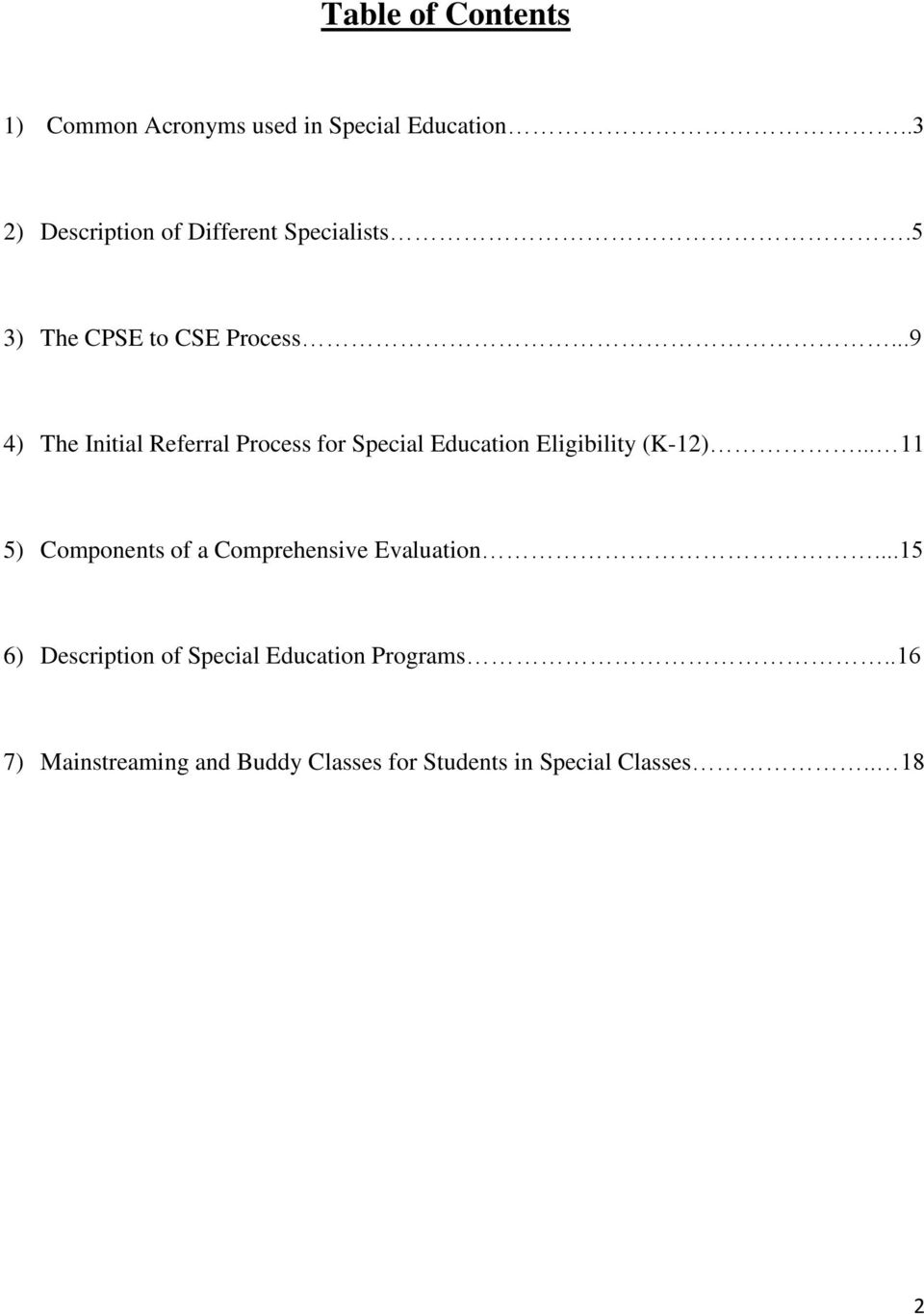 ..9 4) The Initial Referral Process for Special Education Eligibility (K-12).
