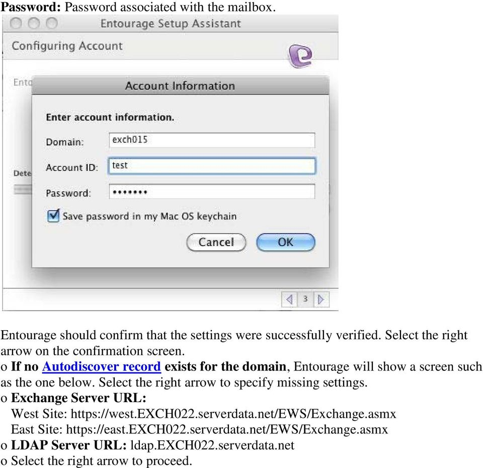 o If no Autodiscover record exists for the domain, Entourage will show a screen such as the one below.