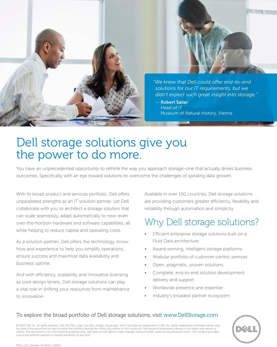 You have an unprecedented opportunity to rethink the way you approach storage one that actually drives business outcomes.