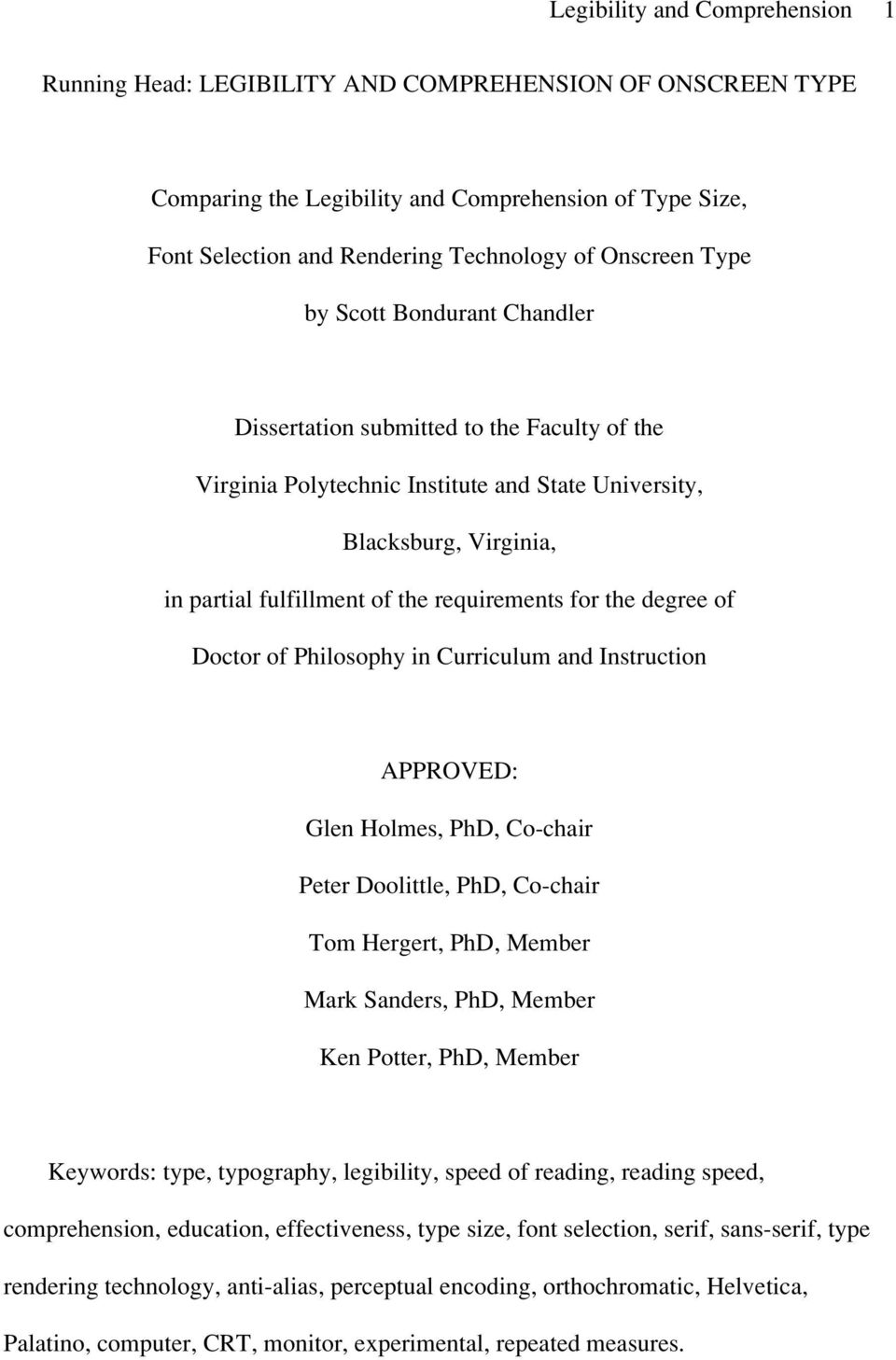 the degree of Doctor of Philosophy in Curriculum and Instruction APPROVED: Glen Holmes, PhD, Co-chair Peter Doolittle, PhD, Co-chair Tom Hergert, PhD, Member Mark Sanders, PhD, Member Ken Potter,