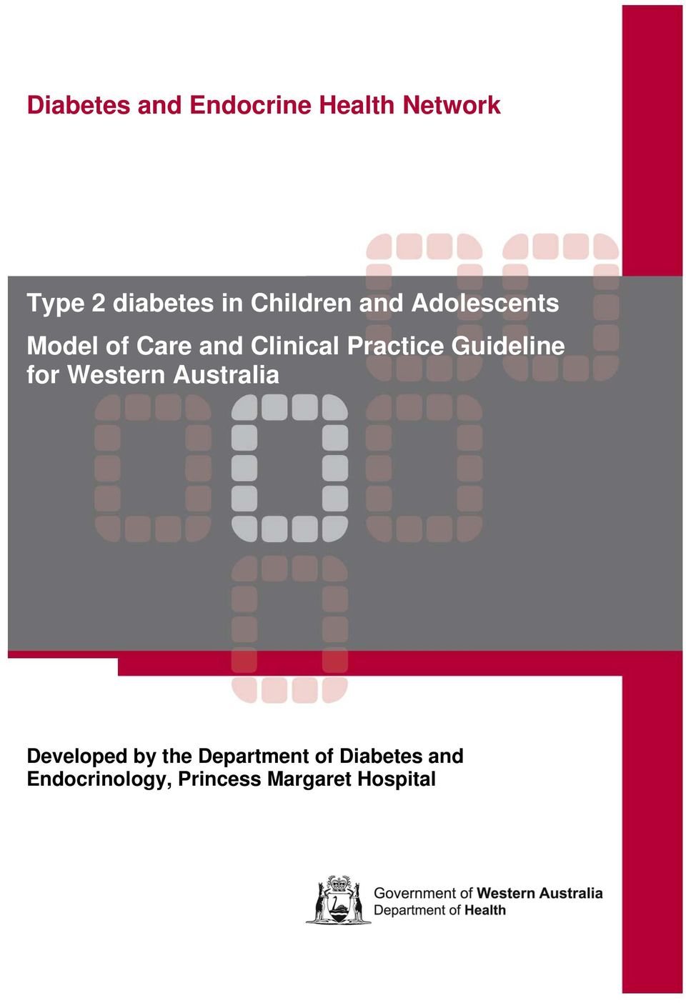 Practice Guideline for Western Australia Developed by the