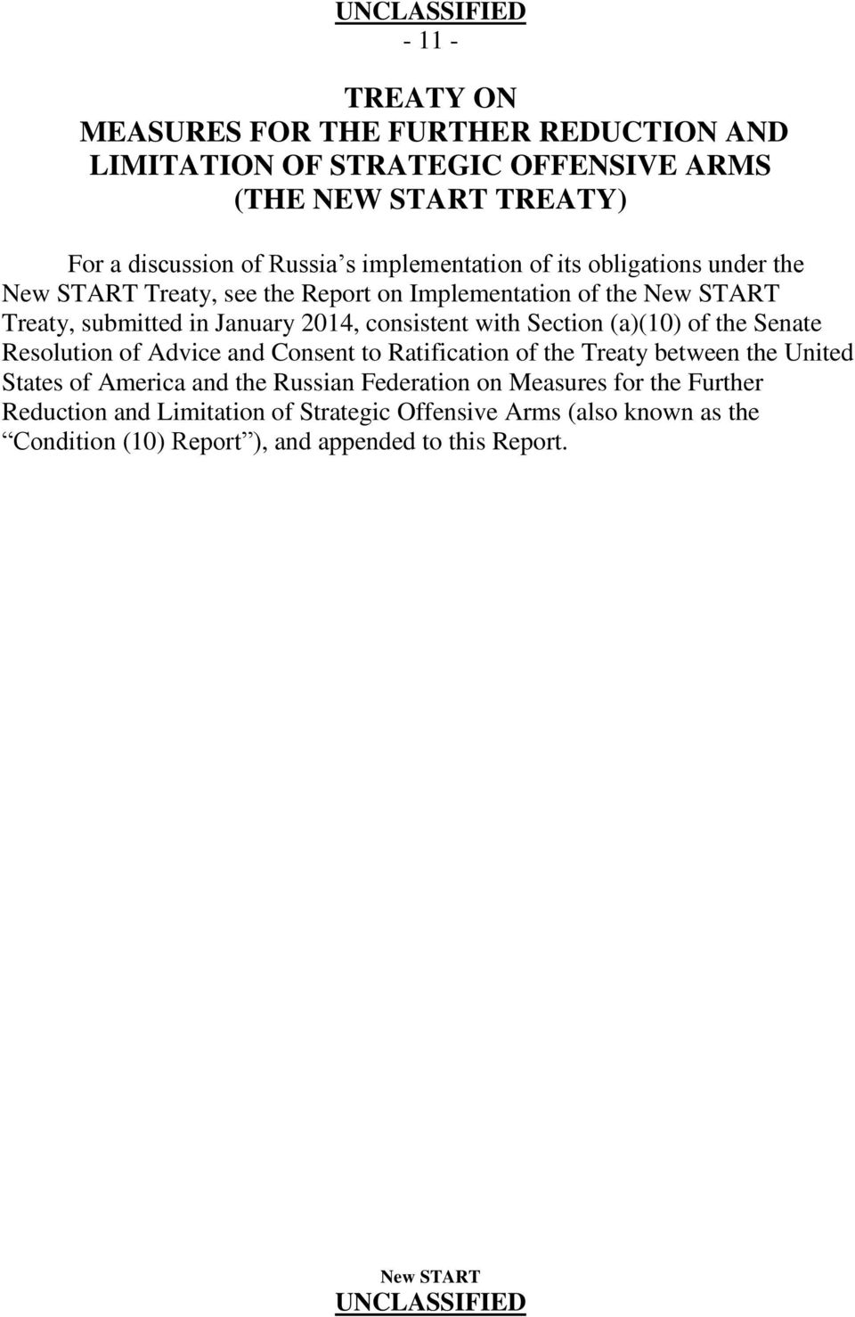 with Section (a)(10) of the Senate Resolution of Advice and Consent to Ratification of the Treaty between the United States of America and the Russian