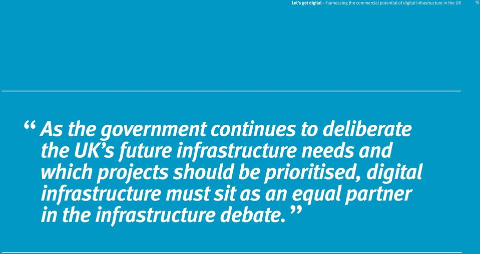 UK s future infrastructure needs and which projects should be