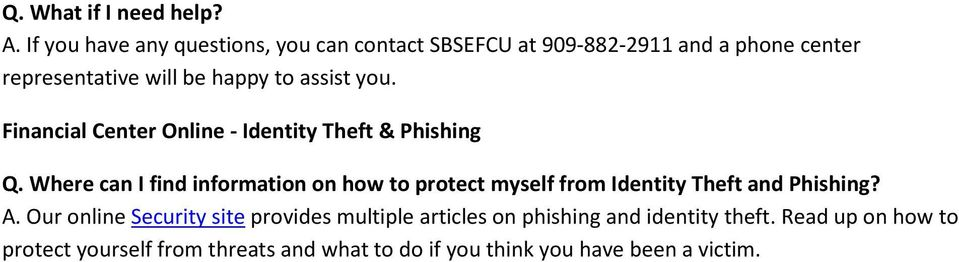 assist you. Financial Center Online - Identity Theft & Phishing Q.