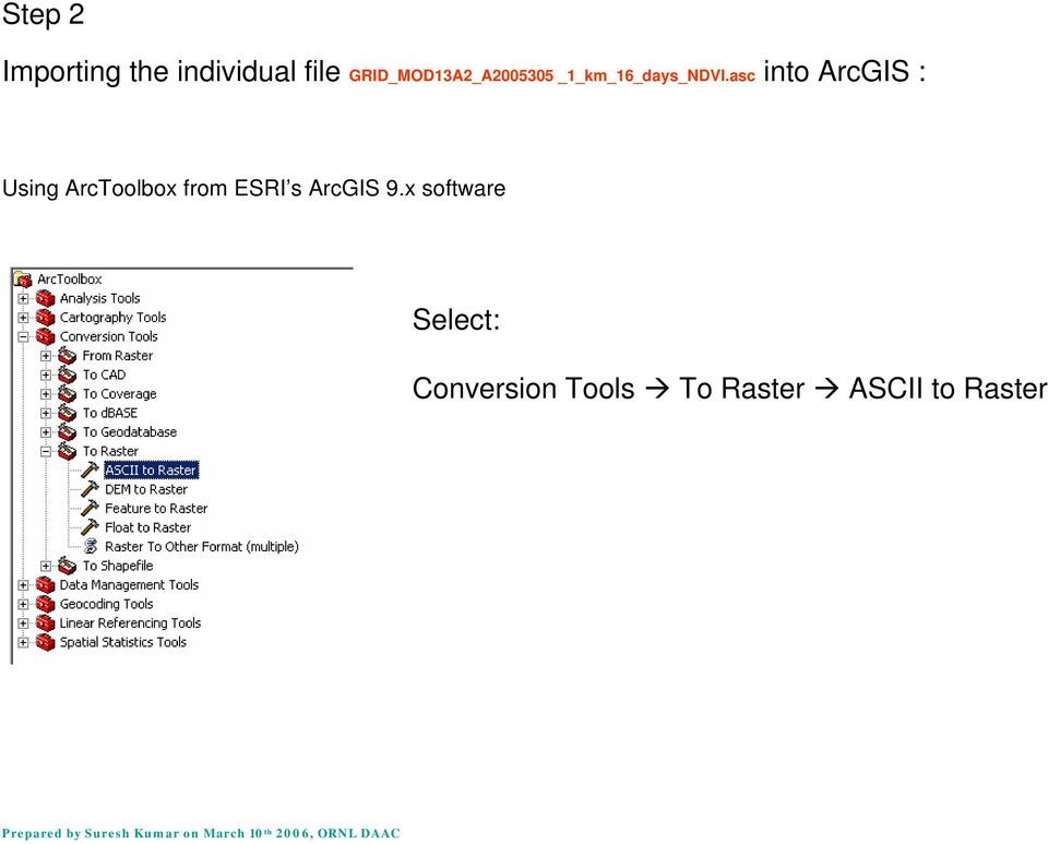 asc into ArcGIS : Using ArcToolbox from ESRI s