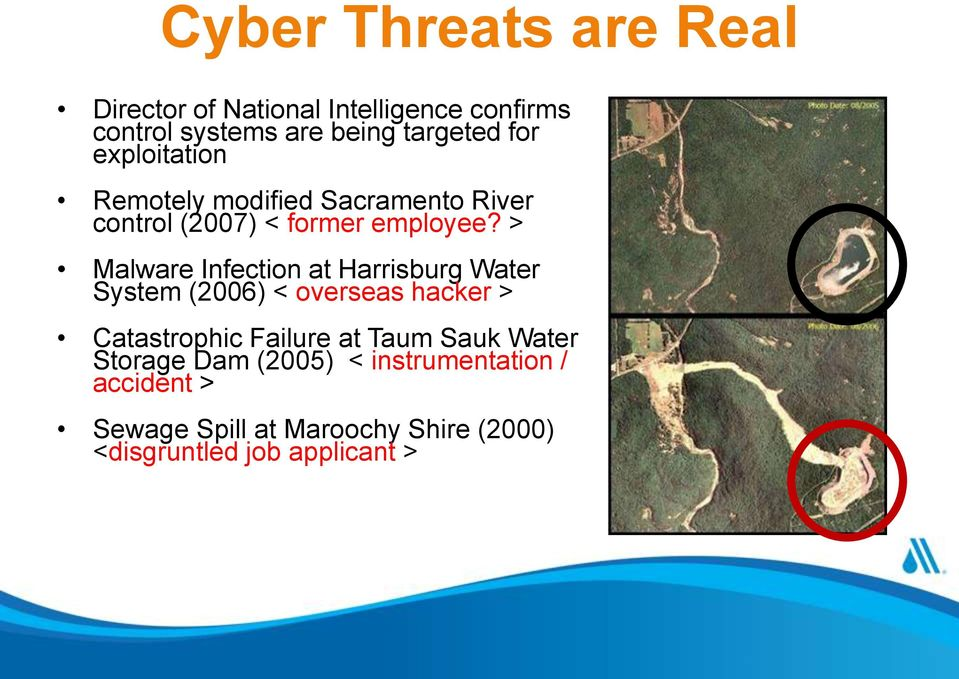 > Malware Infection at Harrisburg Water System (2006) < overseas hacker > Catastrophic Failure at Taum