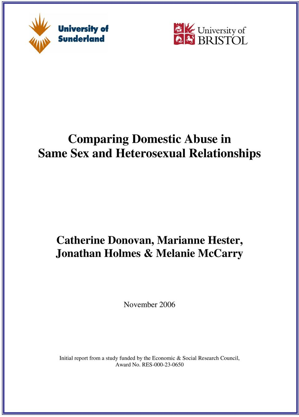 Holmes & Melanie McCarry November 2006 Initial report from a