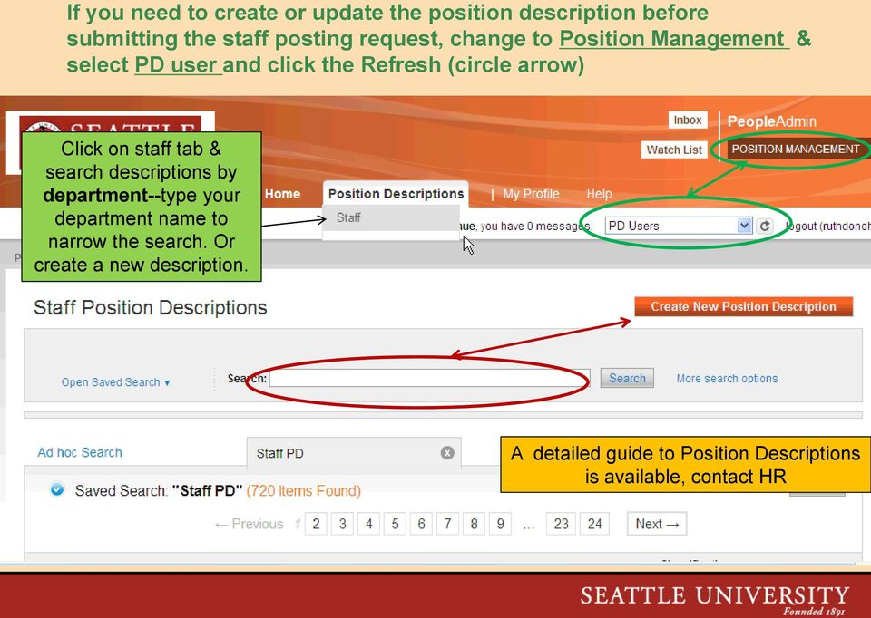 Click on staff tab & search descriptions by department--type your department name to narrow the