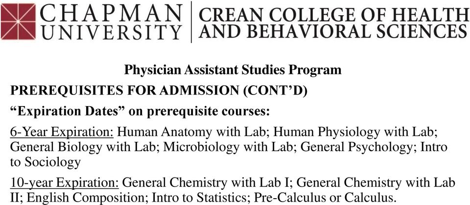 Microbiology with Lab; General Psychology; Intro to Sociology 10-year Expiration: General