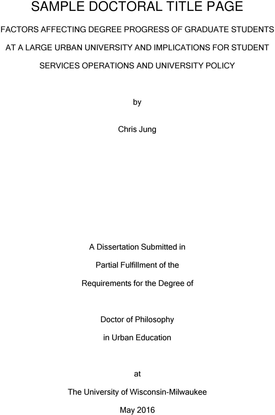 Chris Jung A Dissertation Submitted in Partial Fulfillment of the Requirements for the