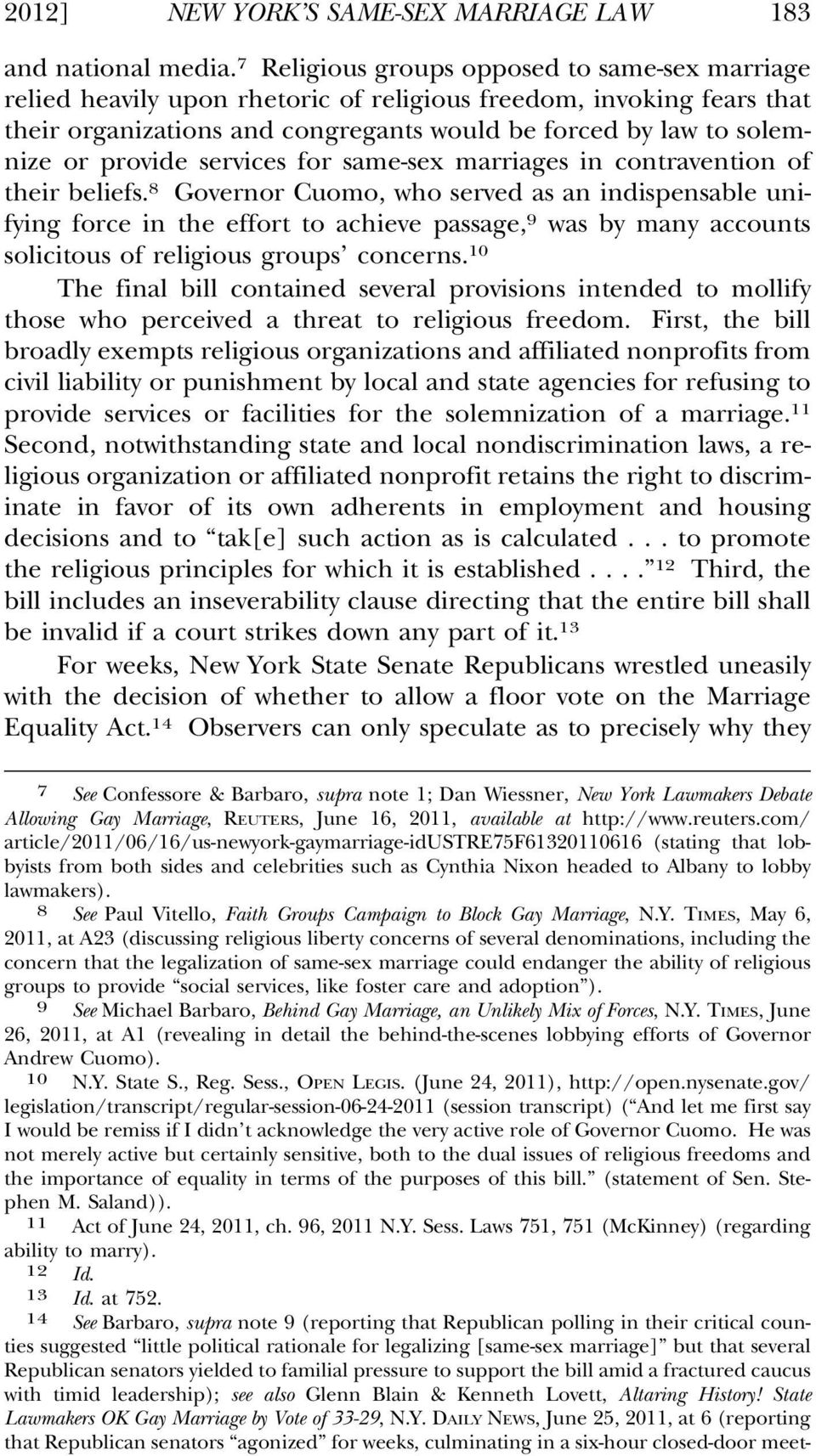provide services for same-sex marriages in contravention of their beliefs.