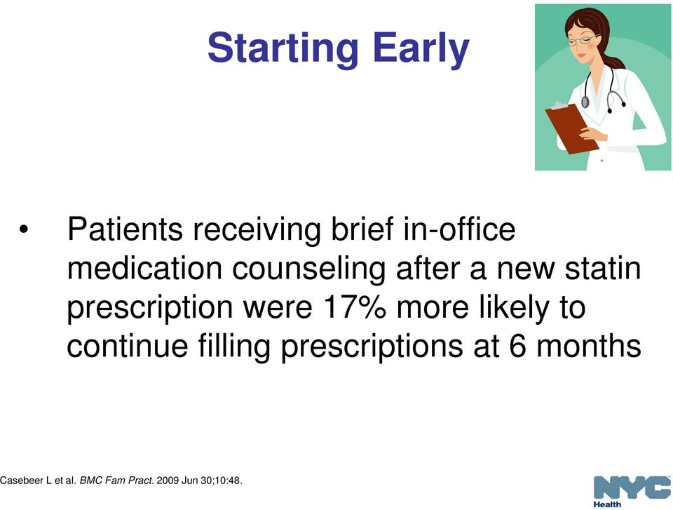 were 17% more likely to continue filling prescriptions