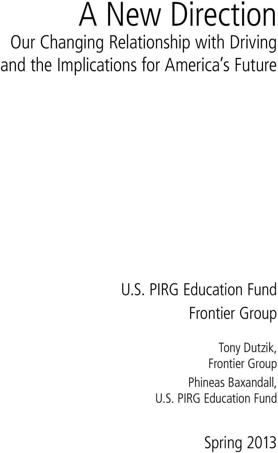 PIRG Education Fund Frontier Group Tony Dutzik,