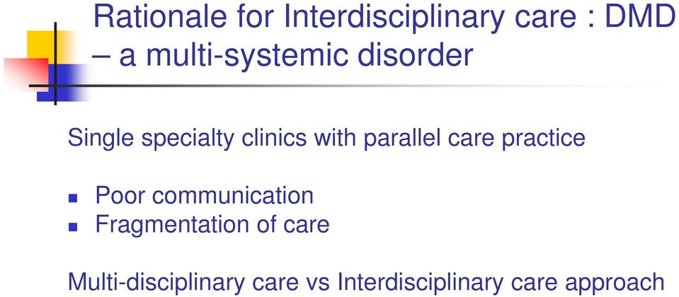 parallel care practice Poor communication Fragmentation