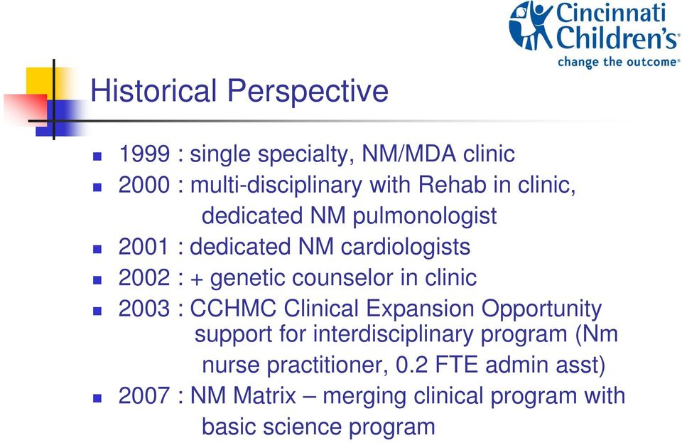 in clinic 2003 : CCHMC Clinical Expansion Opportunity support for interdisciplinary program (Nm