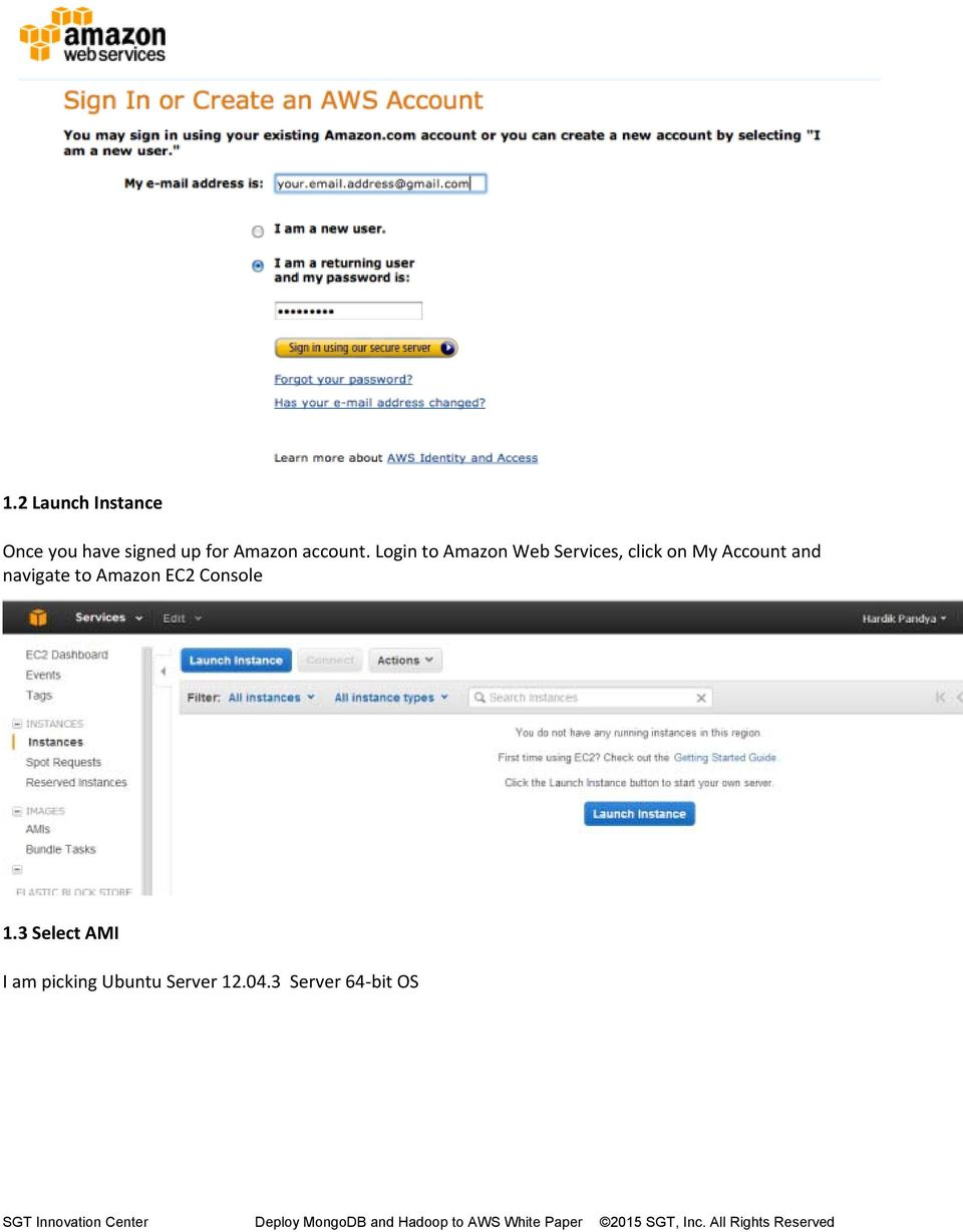 Login to Amazon Web Services, click on My Account and