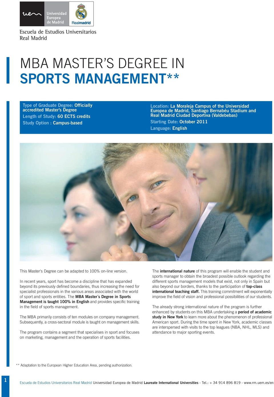 In recent years, sport has become a discipline that has expanded beyond its previously defined boundaries, thus increasing the need for specialist professionals in the various areas associated with