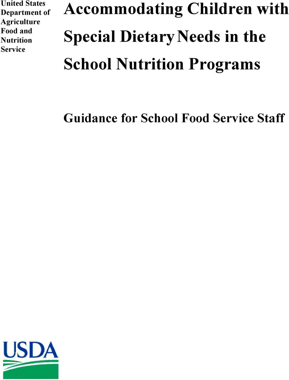with Special Dietary Needs in the School