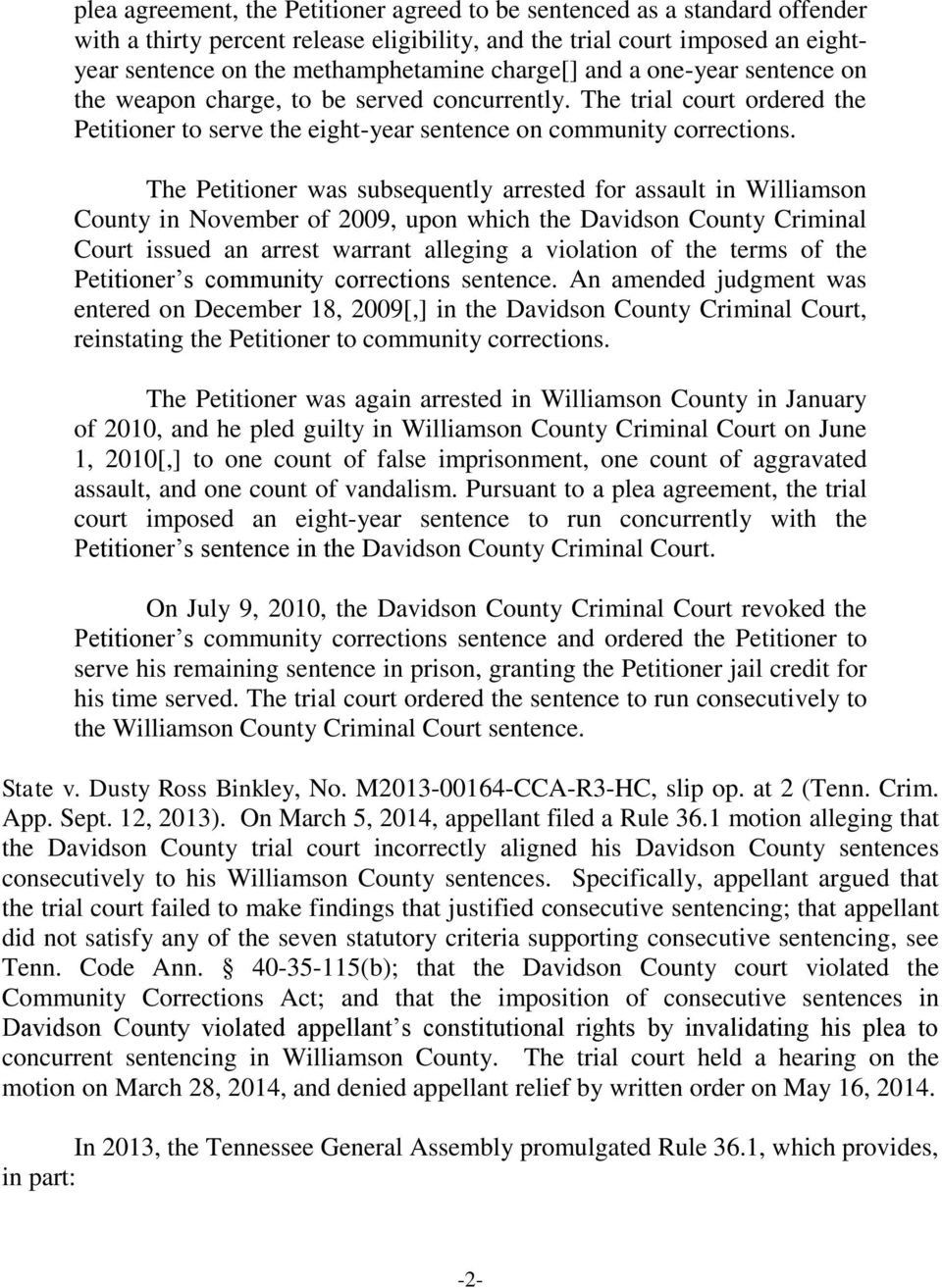 The Petitioner was subsequently arrested for assault in Williamson County in November of 2009, upon which the Davidson County Criminal Court issued an arrest warrant alleging a violation of the terms