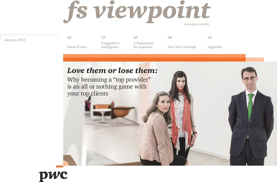 intelligence A framework for response How PwC can help