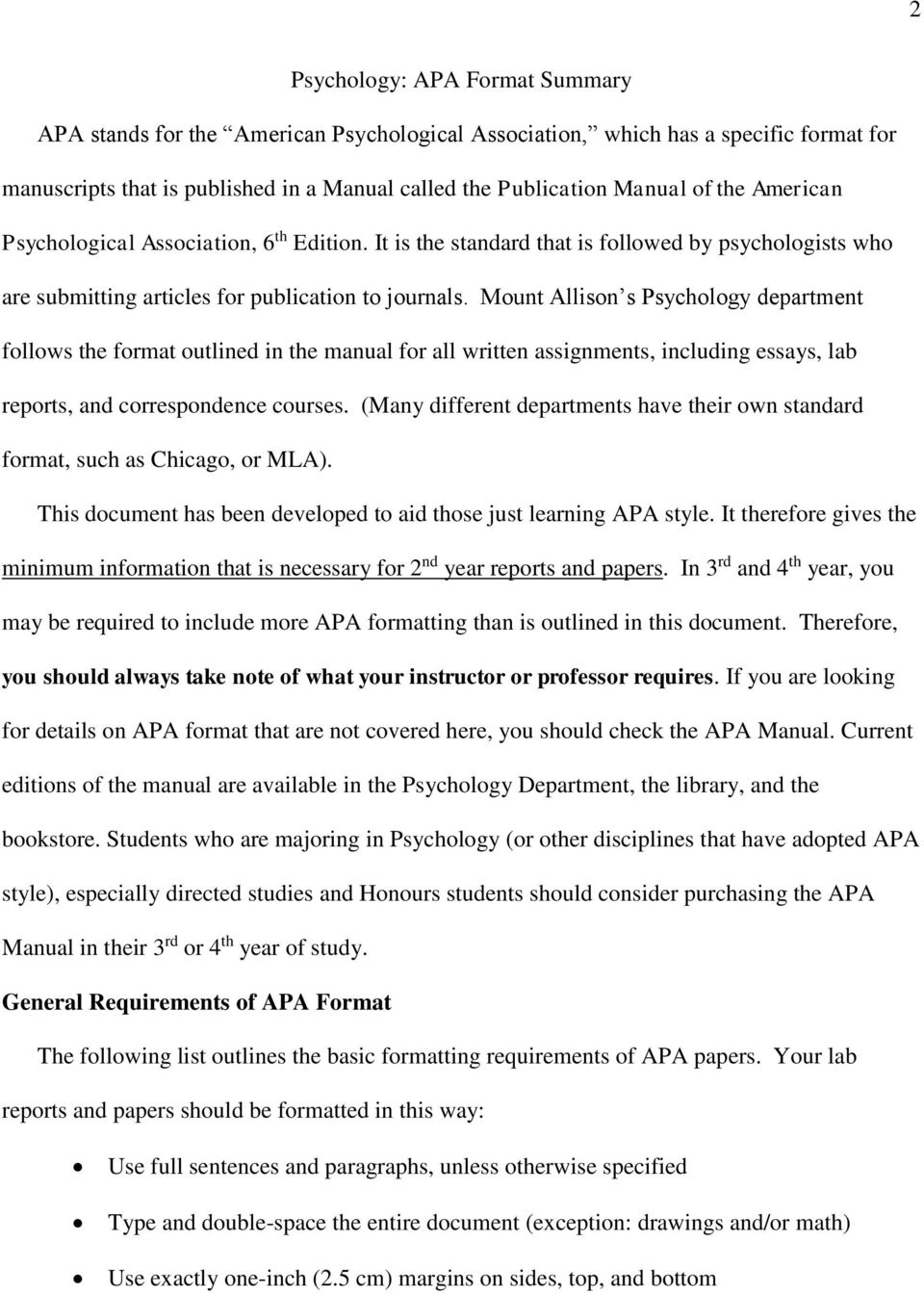 Mount Allison s Psychology department follows the format outlined in the manual for all written assignments, including essays, lab reports, and correspondence courses.