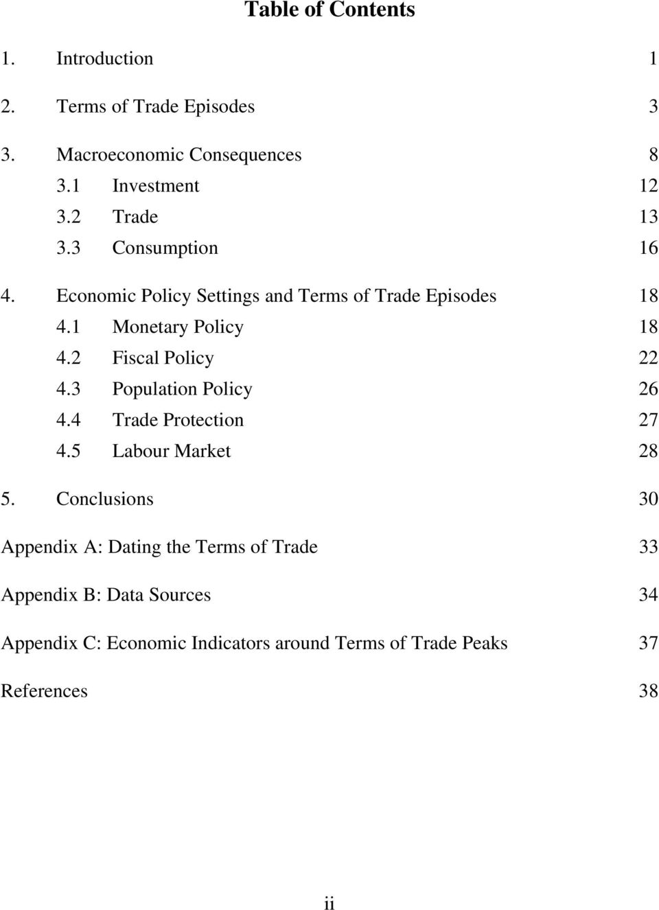 2 Fiscal Policy 22 4.3 Population Policy 26 4.4 Trade Protection 27 4.5 Labour Market 28 5.