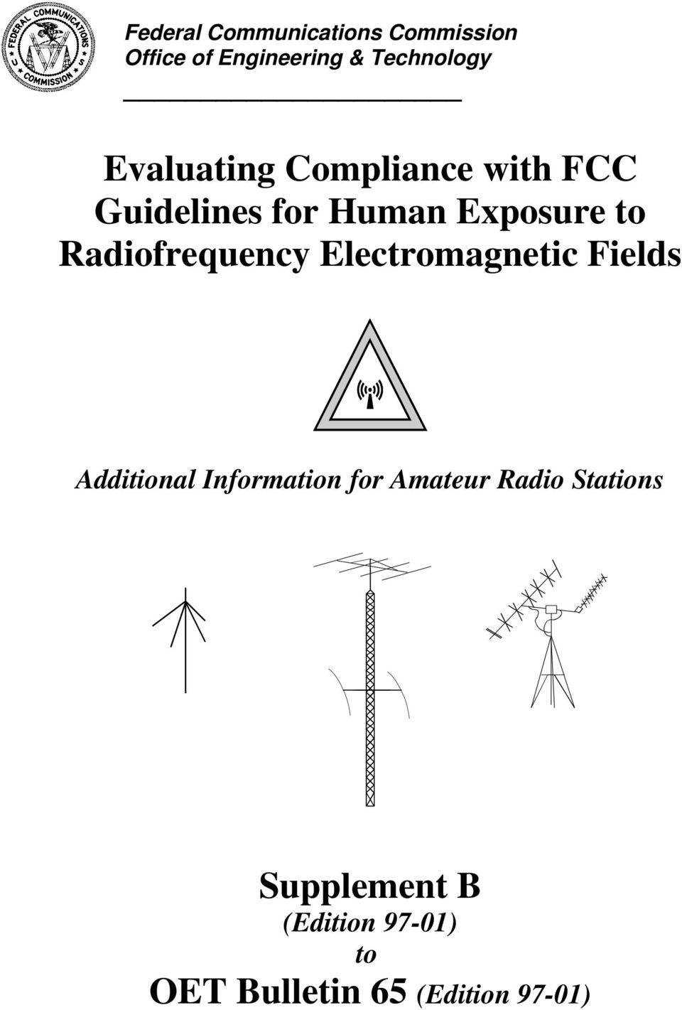Radiofrequency Electromagnetic Fields Additional Information for