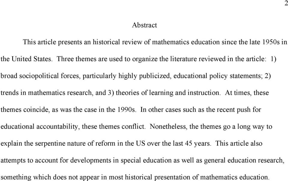 research, and 3) theories of learning and instruction. At times, these themes coincide, as was the case in the 1990s.