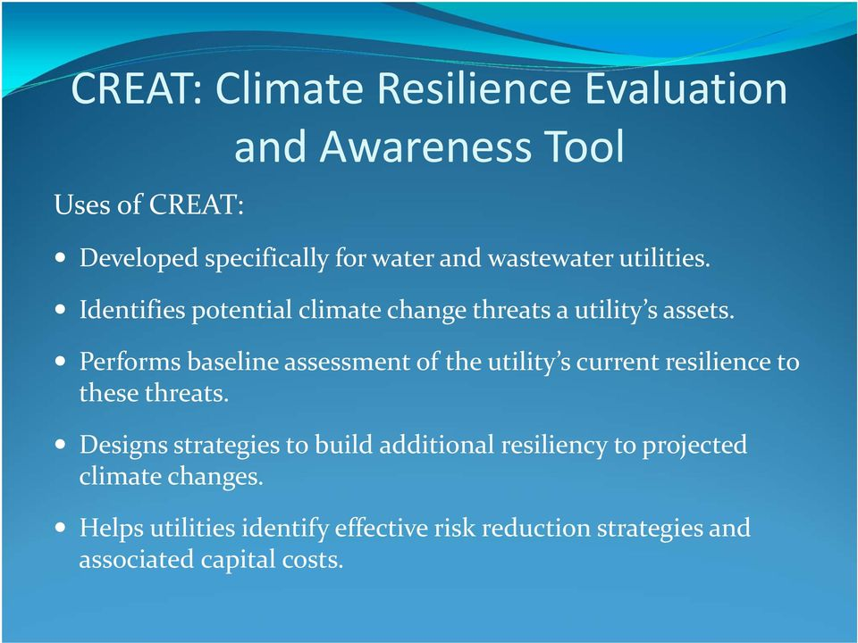 Performs baseline assessment of the utility s current resilience to these threats.