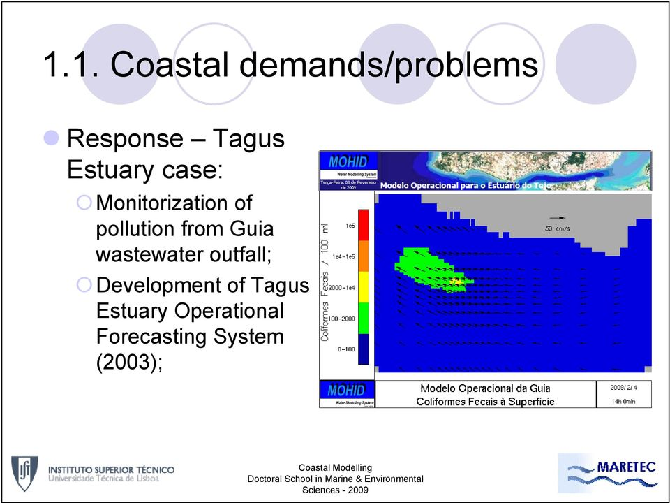from Guia wastewater outfall; Development of
