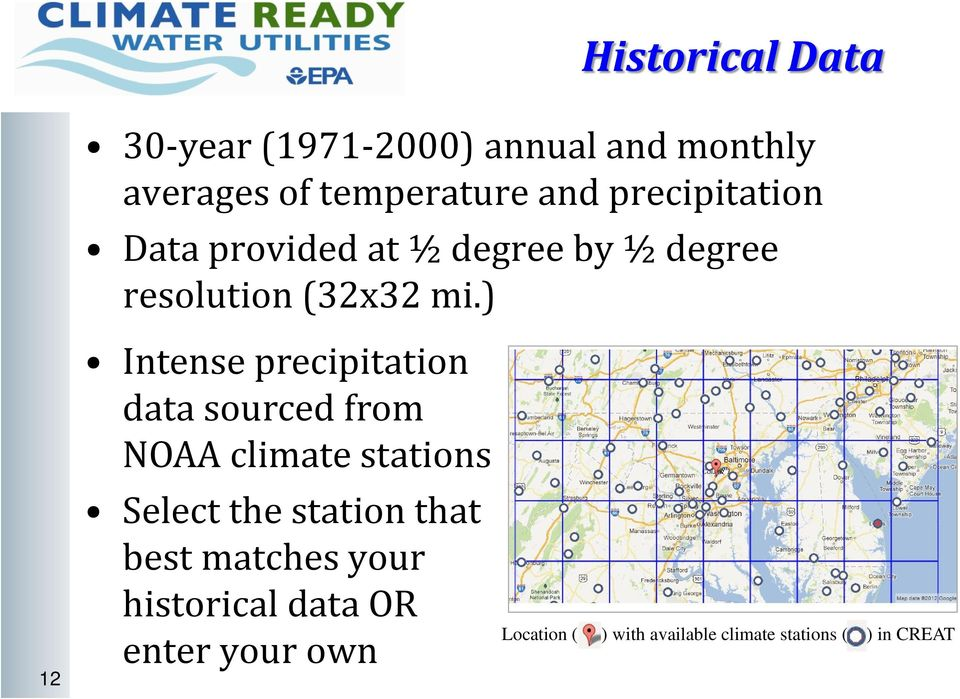 ) 12 Intense precipitation data sourced from NOAA climate stations Select the station