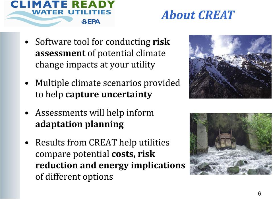 Assessments will help inform adaptation planning Results from CREAT help utilities