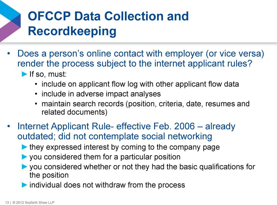 related documents) Internet Applicant Rule- effective Feb.