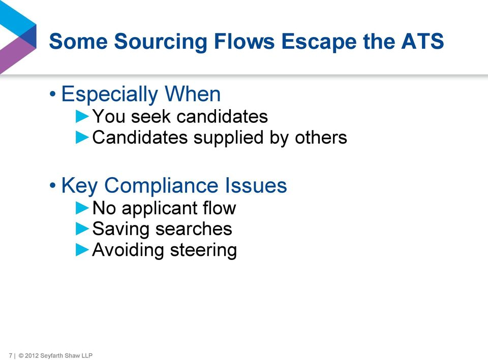 others Key Compliance Issues No applicant flow