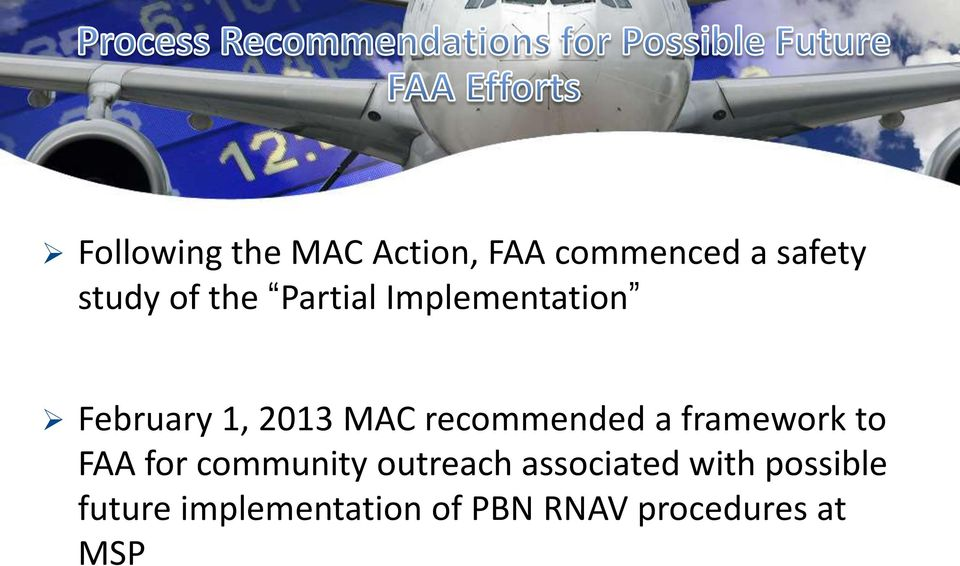 recommended a framework to FAA for community outreach