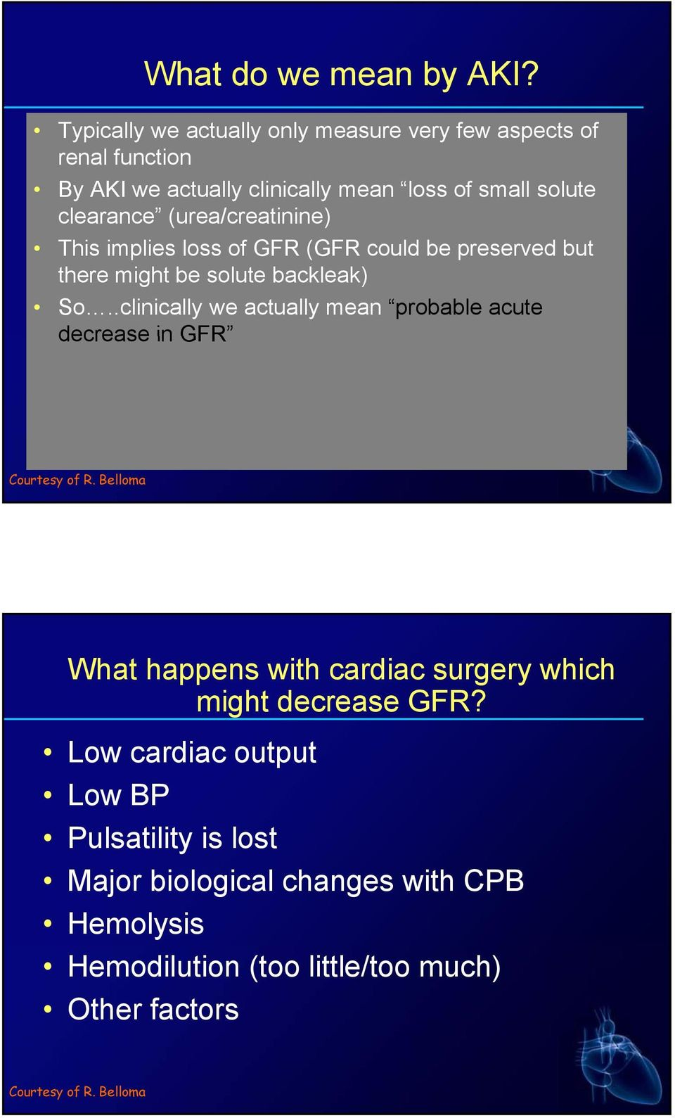 (urea/creatinine) This implies loss of GFR (GFR could be preserved but there might be solute backleak) So.