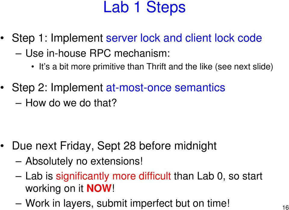 we do that? Due next Friday, Sept 28 before midnight Absolutely no extensions!