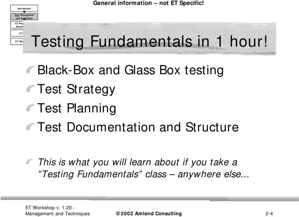 Structure This is what you will learn about if you take a Testing