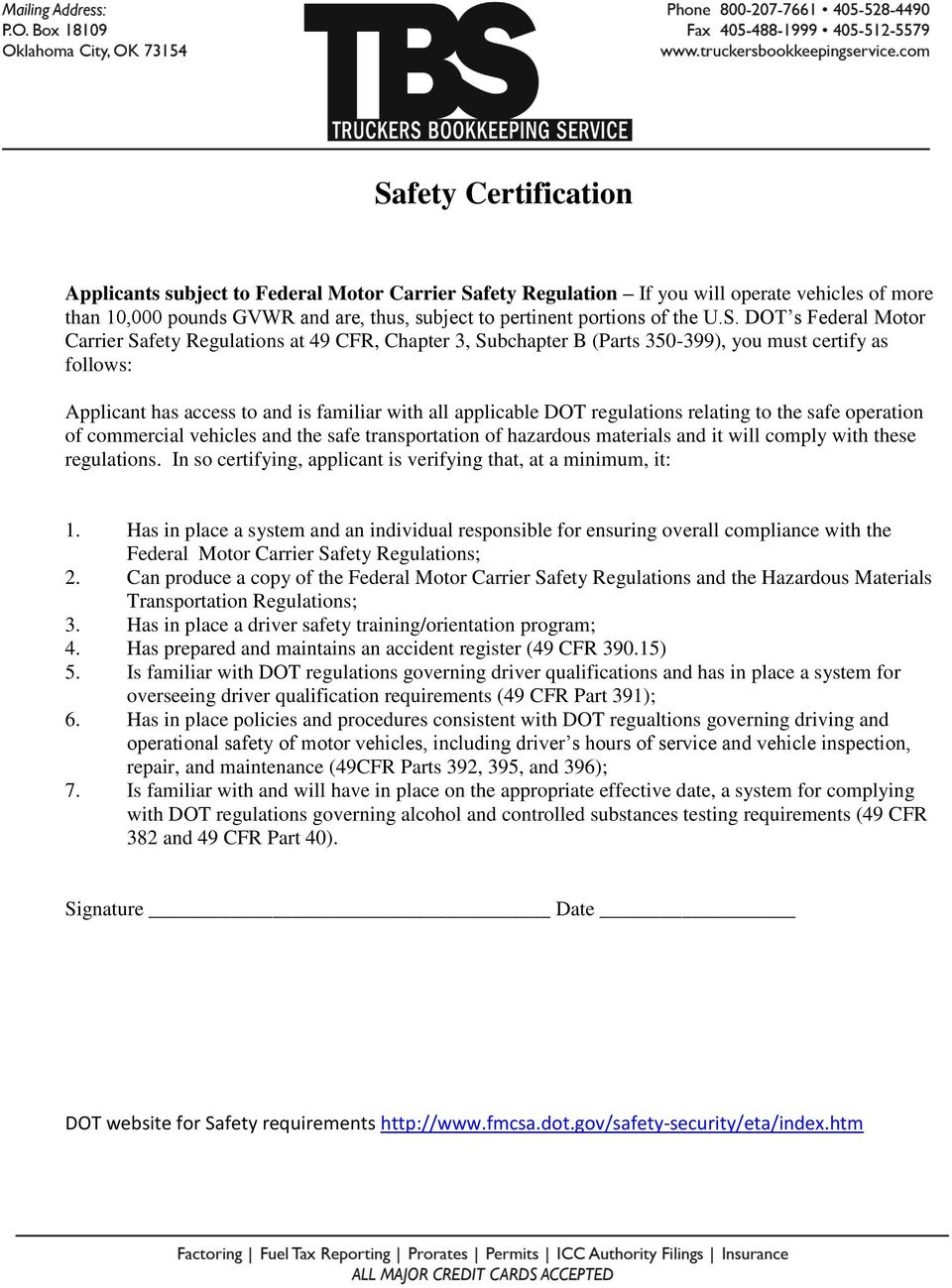 regulations relating to the safe operation of commercial vehicles and the safe transportation of hazardous materials and it will comply with these regulations.