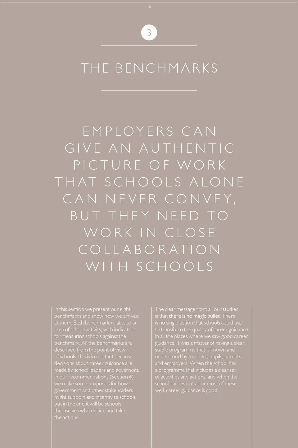 All the benchmarks are described from the point of view of schools: this is important because decisions about career guidance are made by school leaders and governors.