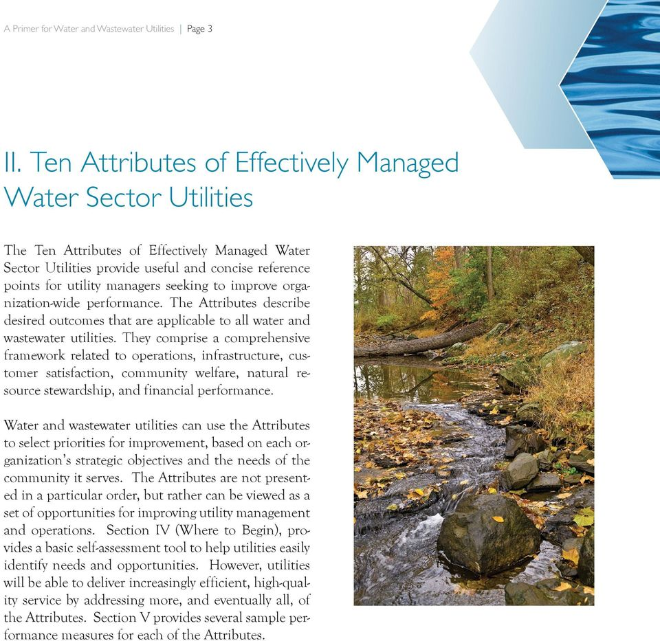to improve organization-wide performance. The Attributes describe desired outcomes that are applicable to all water and wastewater utilities.